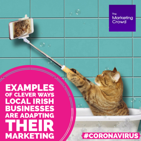 Examples and Ideas for marketing during coronavirus in Ireland